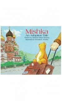 Mishka. An adoption tale (in English)